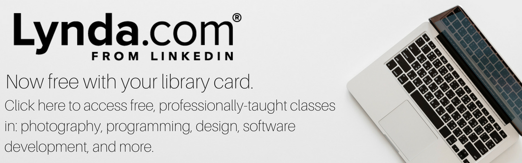 Access Lynda courses in programming, design, photography, and more for free with your library card.